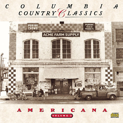 Play & Download Columbia Country Classics Vol. 3: Americana by Various Artists | Napster