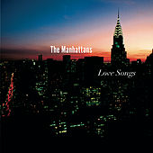 Play & Download Love Songs by The Manhattans | Napster