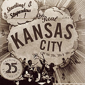 Play & Download The Real Kansas City Of The '20s, '30s & '40s by Various Artists | Napster