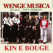 Play & Download Kin e bouge by Wenge Musica | Napster