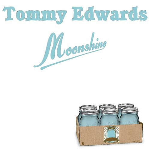 Play & Download Moonshine by Tommy Edwards | Napster