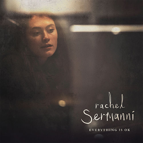 Play & Download Everything Is Ok by Rachel Sermanni | Napster