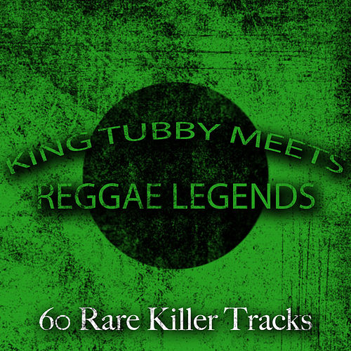 King Tubby Meets Reggae Legends - 60 Rare Killer Tracks by Various Artists