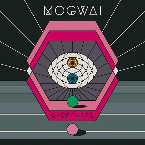 Play & Download Rave Tapes by Mogwai | Napster