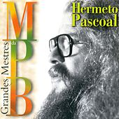 Play & Download Grandes Mestres da MPB by Hermeto Pascoal | Napster
