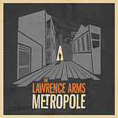 Metropole von The Lawrence Arms