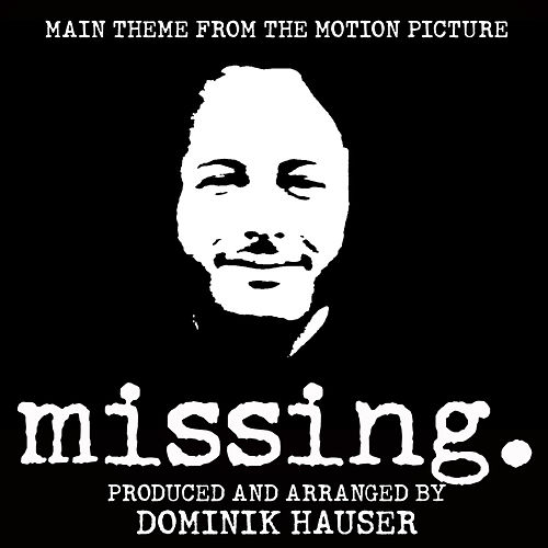 Main Theme (From 'Missing') by Dominik Hauser