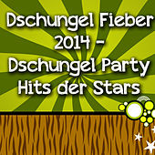 Play & Download Dschungel Fieber 2014 - Dschungel Party Hits der Stars by Various Artists | Napster