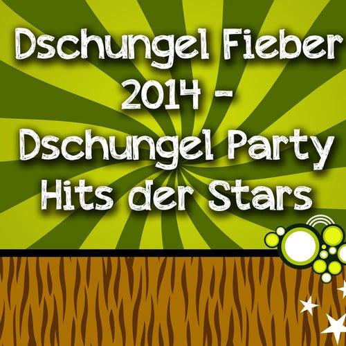 Dschungel Fieber 2014 - Dschungel Party Hits der Stars by Various Artists