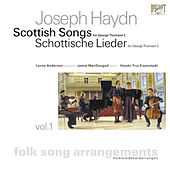 Haydn: Scottish Songs, Vol. 1 by Jamie MacDougall Lorna Anderson