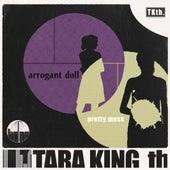 Play & Download Arrogant Doll / Pretty Mess by Tara King Th. (tkth) | Napster
