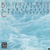 Crosscurrents by Bill Evans