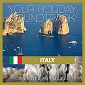 Your Holiday Soundtrack: Italy (Italy: Selected Pop Music) by Various Artists