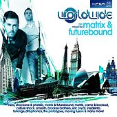 Worldwide 001 (Mixed by Matrix & Futurebound) by Various Artists