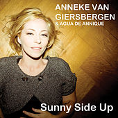 Play & Download Sunny Side up (Single Edit) by Anneke van Giersbergen | Napster