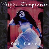 Play & Download The Dance by Within Temptation | Napster
