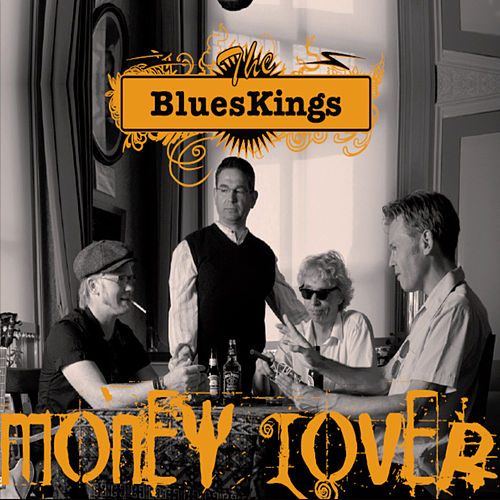 Play & Download Money Lover by The Blueskings | Napster