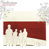 Play & Download The Invitation by Thirteen Senses | Napster