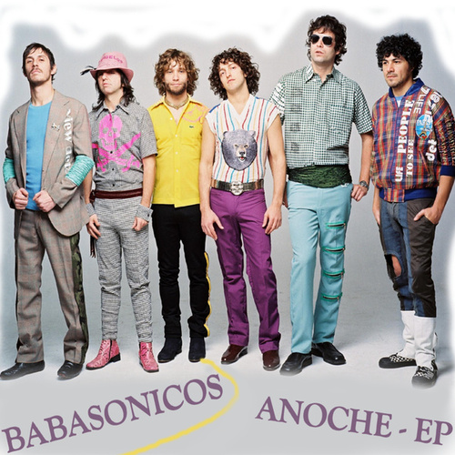 Play & Download Anoche - EP by Babasónicos | Napster
