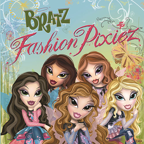 Play & Download Fashion Pixiez by Bratz | Napster