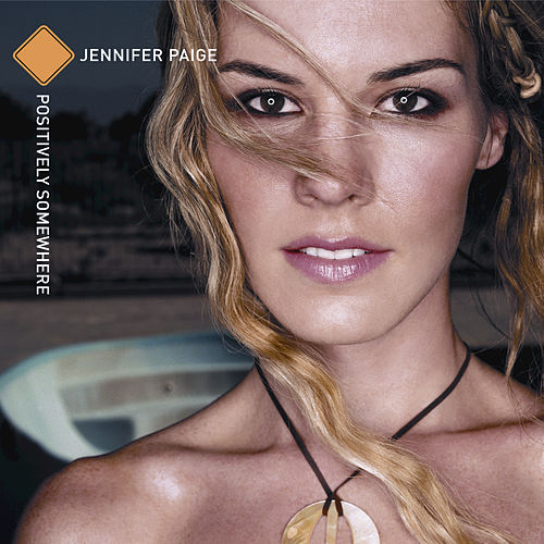Positively Somewhere by Jennifer Paige
