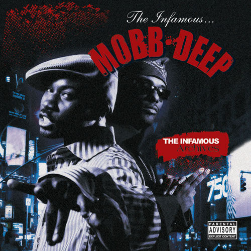 Infamous Archives by Mobb Deep