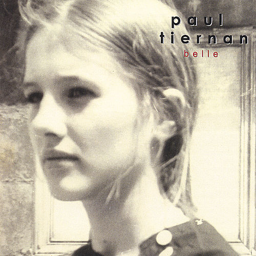Play & Download Belle by Paul Tiernan | Napster