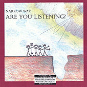 Are You Listening by Narrow Way