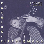 Play & Download Live 2005 The Birthday Shows by Patrick Fitzsimmons | Napster