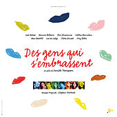 Des gens qui s'embrassent (Original Motion Picture Soundtrack) by Various Artists
