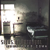 Play & Download Wide Eyed Coma by Signs Of Betrayal | Napster