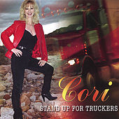Play & Download Stand Up For Truckers by Cori | Napster