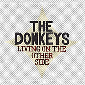Play & Download Living On The Other Side by The Donkeys | Napster