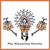 My Sleeping Karma by My Sleeping Karma