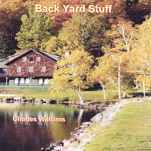 Back Yard Stuff by Charles Williams