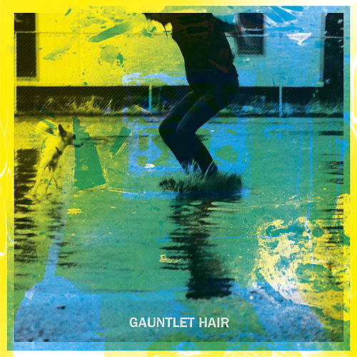 Play & Download Gauntlet Hair by Gauntlet Hair | Napster