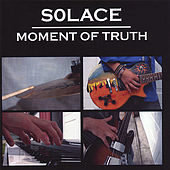 Play & Download Moment of Truth by Solace | Napster