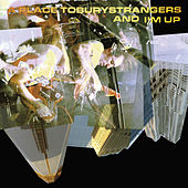 Play & Download And I'm Up by A Place to Bury Strangers | Napster