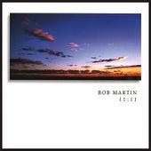 11:11 by Bob Martin