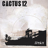 Play & Download Stay by Cactus 12 | Napster
