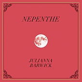 Nepenthe by Julianna Barwick
