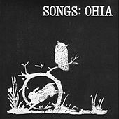 Songs: Ohia by Songs: Ohia