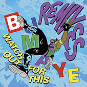 Watch Out For This (Bumaye) Remixes by Major Lazer