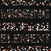 Missing Element by The Element