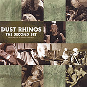 Play & Download Second Set by Dust Rhinos | Napster