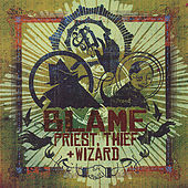 Priest, Thief & Wizard by Blame One