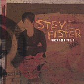 Unspoken Vol.1 by Steve Fister