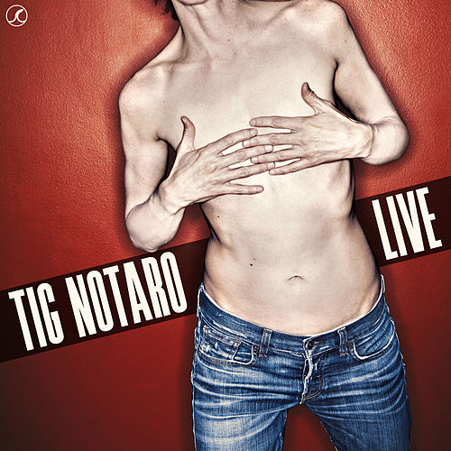 Play & Download Live by Tig Notaro | Napster