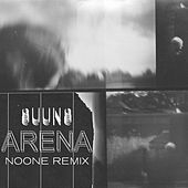 Play & Download Arena (Noone Remix) by Suuns | Napster