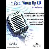 Play & Download The Vocal Warm Up CD/Male High & Low Voice by Ellen Johnson | Napster